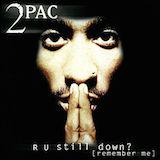 R U Still Down [Remember Me] (Disc 1) (Clean Version)