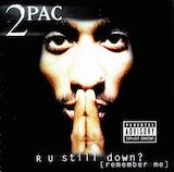 R U Still Down [Remember Me] (Disc 2) (Clean Version)