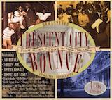 Crescent City Bounce: From Blues To R&B In New Orleans d.1