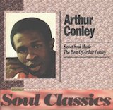 Sweet Soul Music The Best Of Arthur Conley