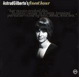 Astrud Gilberto's Finest Hour
