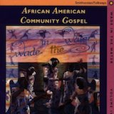 Wade in the Water Series v.4: African American Community Gospel
