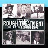 Rough Treatment: The J.O.B. Records Story d.1