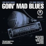 Goin' Mad Blues d.6