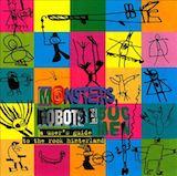 Monsters, Robots & Bugmen (Disc 1)