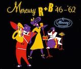 Mercury R+B '46-'62 (Disc 2)