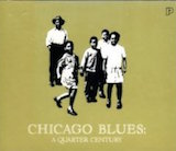 Chicago Blues: A Quarter Century d.1