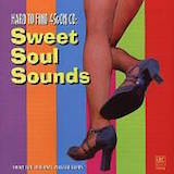 Hard To Find 45's On CD: Sweet Soul Sounds