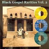 Black Gospel Rarities, Vol. 2