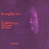 Black Sex Y'all Liberation & Bloody Random Violets (Disc 1)