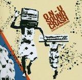 ON-U Sound Crash: Slash&Mix-Adrian Sherwood