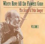 Where Have All The Flowers Gone: The Songs Of Pete Seeger [Disc 2]