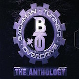 The Anthology d.1: Bachman-Turner Overdrive