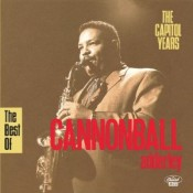 The Best Of Cannonball Adderley: The Capital Years