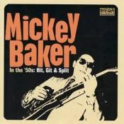 Mickey Baker: In The '50s; Hit, Git & Split