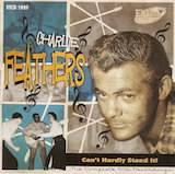 Charlie Feathers: Can't Hardly Stand It (Complete 50's Recordings d.1