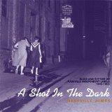 A Shot In The Dark: Nashville Jumps 1945-55 d.2
