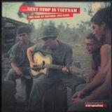 ...Next Stop Vietnam d.4: Hell No - We Won't Go