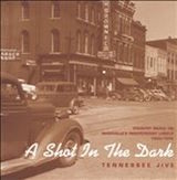 A Shot In The Dark: Tennessee Jive 1945-55 d.4