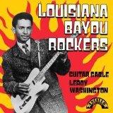 Louisiana Bayou Rockers (Excello)