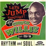 Let's Jump Tonight!: Best Of Chuck Willis (1951-56)