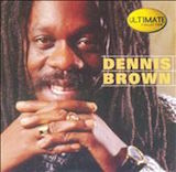 Dennis Brown: Ultimate Collection