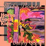 Self-Indulgent Music w/Mike Boner & Horse Cock Kids
