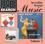 RE/Search: Incredibly Strange Music Vol I