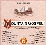 Mountain Gospel: The Sacred Roots D