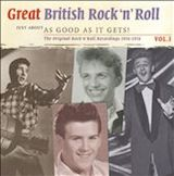 Just About As Good As It Gets!: Great British Rock 'n' Roll v.1 d.1