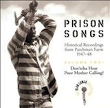 Prison Songs Vol. 2: Don'tcha Hear Poor Mother Calling?