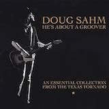 Doug Sahm d.1: In The Heart Of Texans