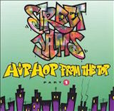 Street Jams: Hip-Hop From The Top-Part 1
