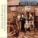Songs & Ballads Of Anthracite Miners