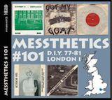 Messthetics #101: D.I.Y. 1978-81-London I