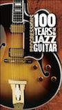 Progressions: 100 Years Of Jazz Guitar (Disc 1)