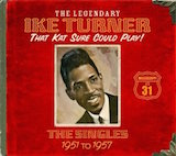 Ike Turner, That Kat Sure Could Play!: The Singles 1951-57 d.3