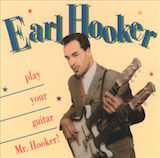 Play Your Guitar Mr Hooker!