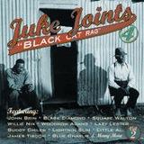 Juke Joint 4: Blues Black Cat Rag d.1