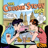 The Cruisin' Story: 1957 d.1