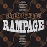 Rare Rock 'n' Roll Rampage 4: Rockin' Up A Storm