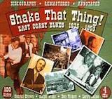 Shake That Thing!: East Coast Blues 1935-53 d.2