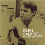 Glen Campbell: The Capitol Years: 1965-77 d.1