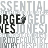 The Essential George Jones: The Spirit Of Country (Disc 2)