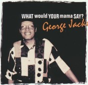 What Would Your Mama Say?