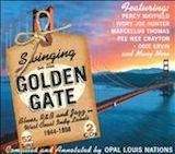 Swinging On The Golden Gate d.2 1946-58