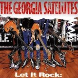 Let It Rock: The Best Of The Georgia Satellites