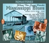 Mississippi Blues: When The Levee Breaks-Rare Cuts 1926-41 Disc D