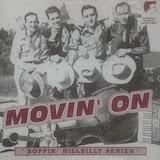 Movin' On: Boppin' Hillbilly Series