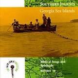 Southern Journey, Vol. 12 - Georgia Sea Islands-Biblical Spirituals